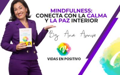 Mindfulness, Conecta con la calma y la paz interior